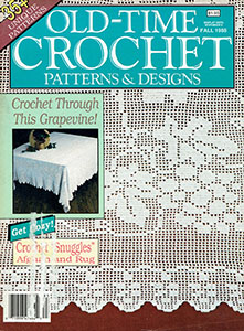Old Time Crochet Patterns Amp Designs Magazine Review