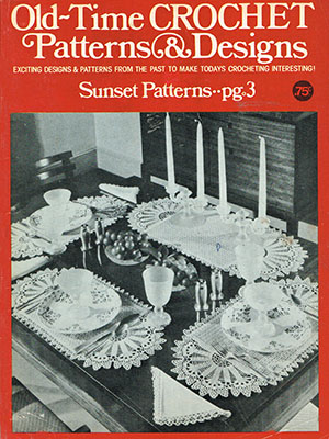 Old Time Crochet Patterns Designs Magazine Review