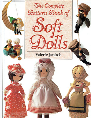 Valerie Janitch S The Complete Pattern Book Of Soft Dolls